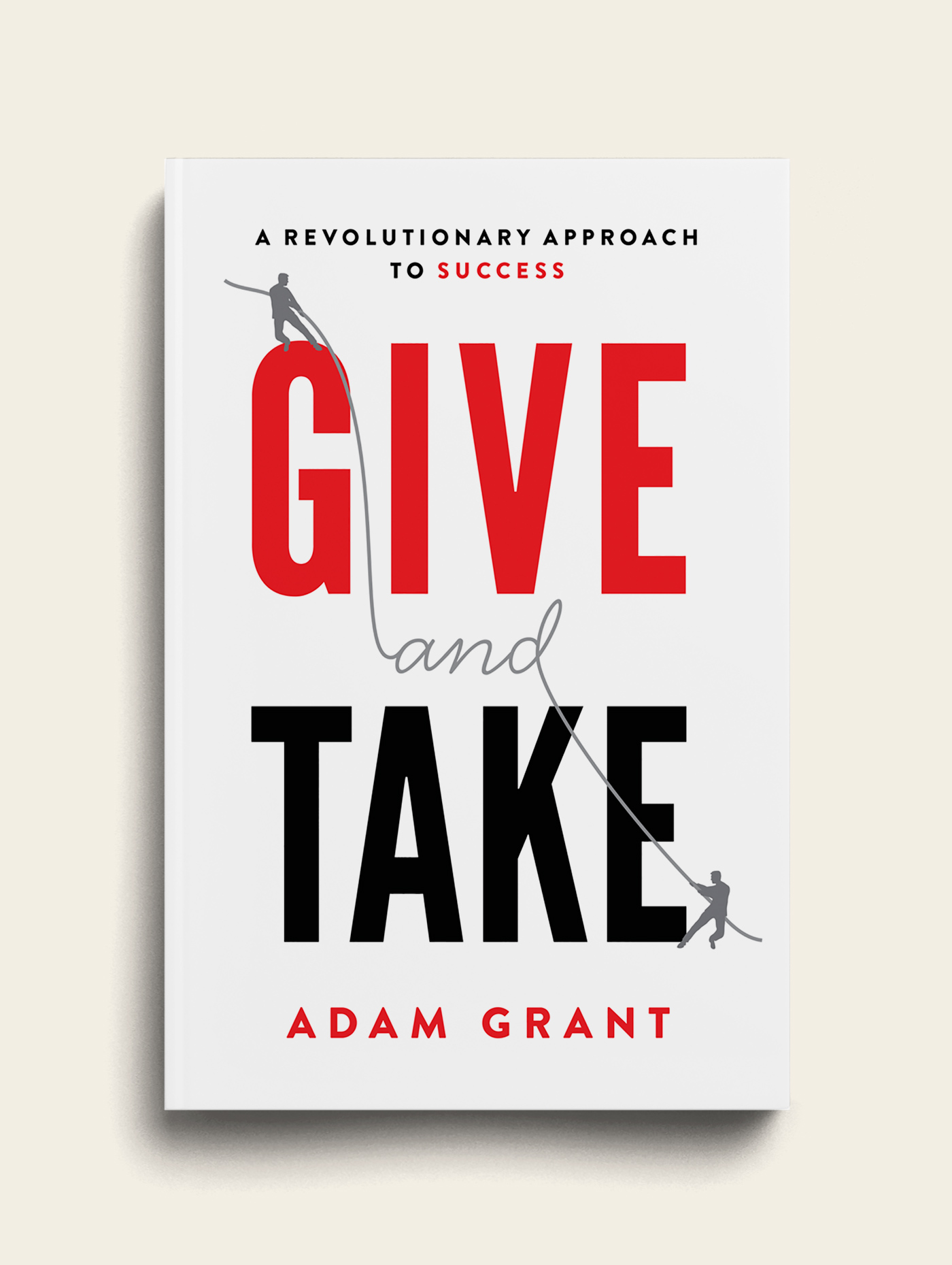 Adam Grant - Give and Take Book Cover - The Heads of State