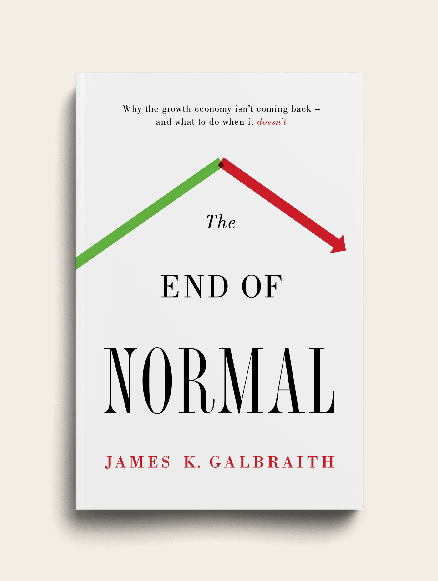 James K. Galbraith - The End of Normal Book Cover - The Heads of State