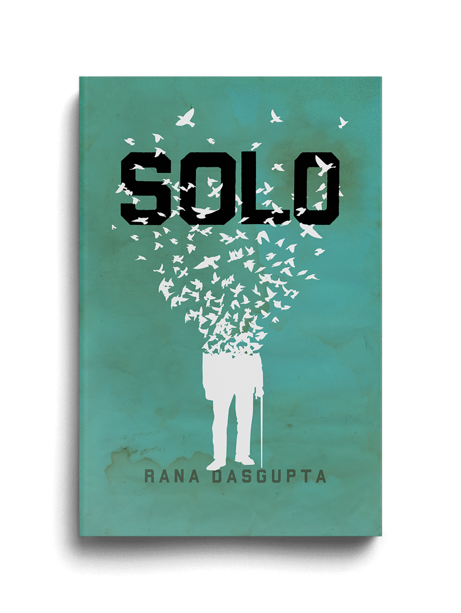 Rana Dasgupta – Solo Book Cover – The Heads of State